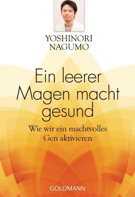 Ein leerer Magen macht gesund - Yoshinori Nagumo