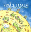 Space Toads on the Moon - Rigstad S. M. J.