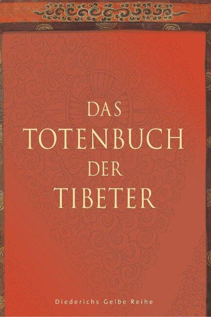 Das Totenbuch der Tibeter -
