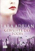 Geweihte des Todes - Lara Adrian