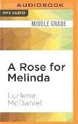 ROSE FOR MELINDA M - Lurlene McDaniel