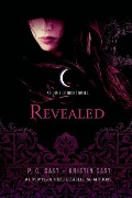 Revealed: A House of Night Novel - P. C. Cast, Kristin Cast