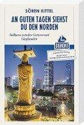 An guten Tagen siehst du den Norden (DuMont Reiseabenteuer) - Sören Kittel