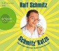Schmitz' Katze (Hörbestseller) - Ralf Schmitz
