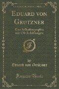 Eduard von Grutzner - Eduard von Grützner