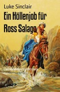 Ein Höllenjob für Ross Salago - Luke Sinclair