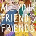 All Your Friend Friends - Various