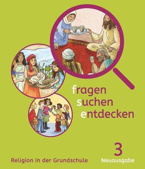 fragen-suchen-entdecken 3 - Bayern - Ursula Heilmeier, Angelika Paintner