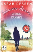 Lakeview Stories 24 - Grand Canyon - Sarah Dessen