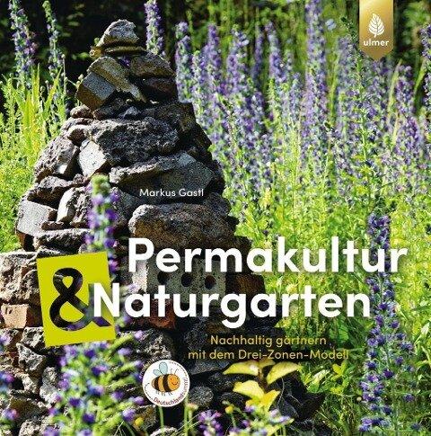 Permakultur und Naturgarten - Markus Gastl