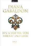 Ein Schatten von Verrat und Liebe - Diana Gabaldon
