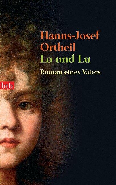 Lo und Lu - Hanns-Josef Ortheil