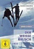 Der weiße Rausch - Arnold Fanck, Paul Dessau