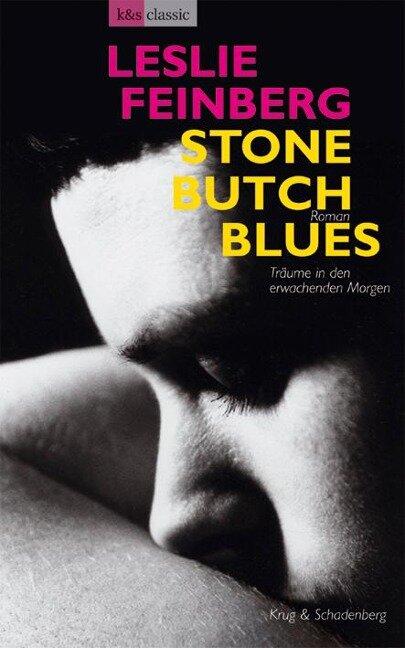 Stone Butch Blues - Träume in den erwachenden Morgen - Leslie Feinberg