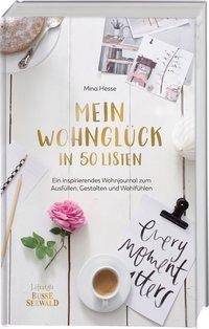Mein Wohnglück in 50 Listen - Mina Hesse