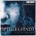 Die Spiegelstadt - Justin Cronin