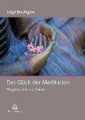 Das Glück der Meditation - Brasington Leigh