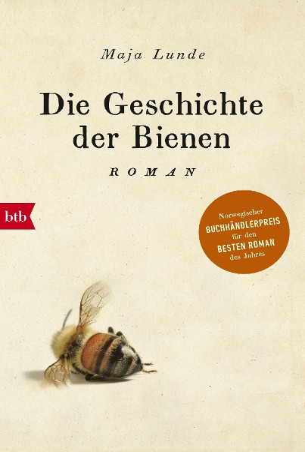 Die Geschichte der Bienen - Maja Lunde