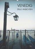 Venedig - Stille Ansichten (Wandkalender 2019 DIN A2 hoch) - Jeanette Dobrindt