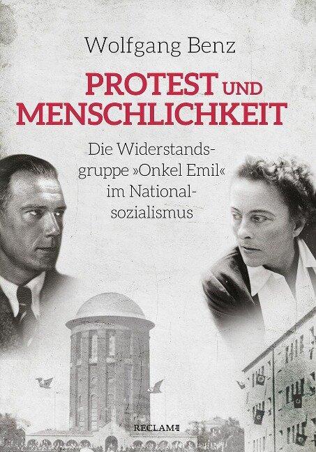 Protest und Menschlichkeit - Wolfgang Benz
