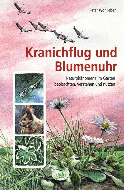 Kranichflug und Blumenuhr - Peter Wohlleben
