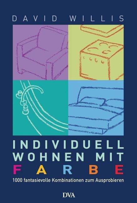 Individuell wohnen mit Farbe - David Willis