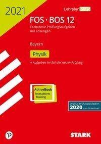 STARK Abiturprüfung FOS/BOS Bayern 2021 - Physik 12. Klasse -