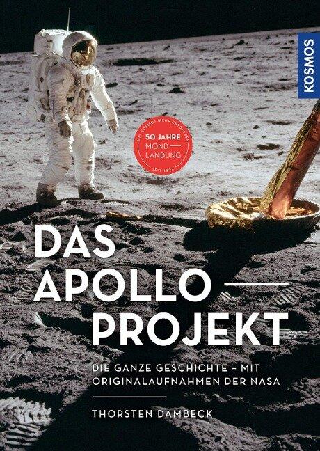Das Apollo-Projekt - Thorsten Dambeck