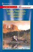 His Arranged Marriage (Mills & Boon American Romance) - Tina Leonard
