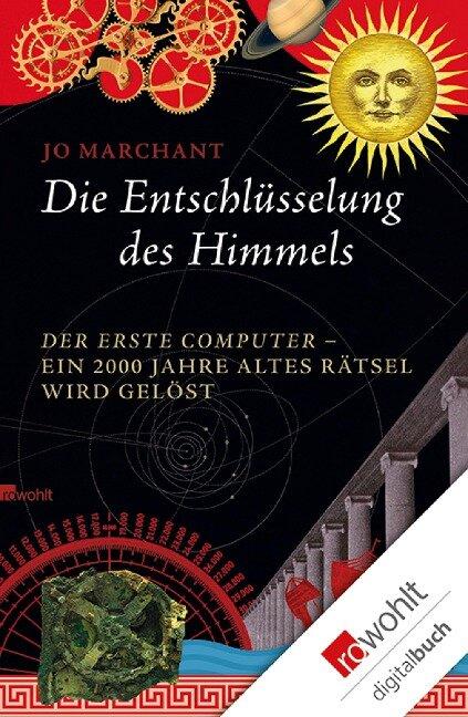 Die Entschlüsselung des Himmels - Jo Marchant