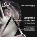 Das Paradies und die Peri - Rattle/Matthews/Boesch/LSO Orchestra & Chorus