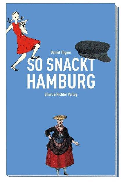 So snackt Hamburg - Daniel Tilgner