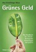 Grünes Geld - Max Deml, Holger Blisse