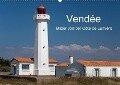 Vendée - Bilder von der Côte de Lumière (Wandkalender 2018 DIN A2 quer) - Etienne Benoît