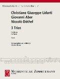 Drei Trios - Christian Joseph Lidarti, Niccolò Dôthel, Giovanni Aber