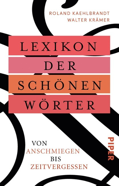 Lexikon der schönen Wörter - Walter Krämer, Roland Kaehlbrandt