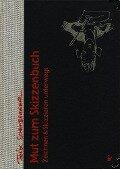 Mut zum Skizzenbuch - Felix Scheinberger