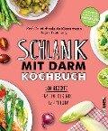 Schlank mit Darm Kochbuch - Michaela Axt-Gadermann
