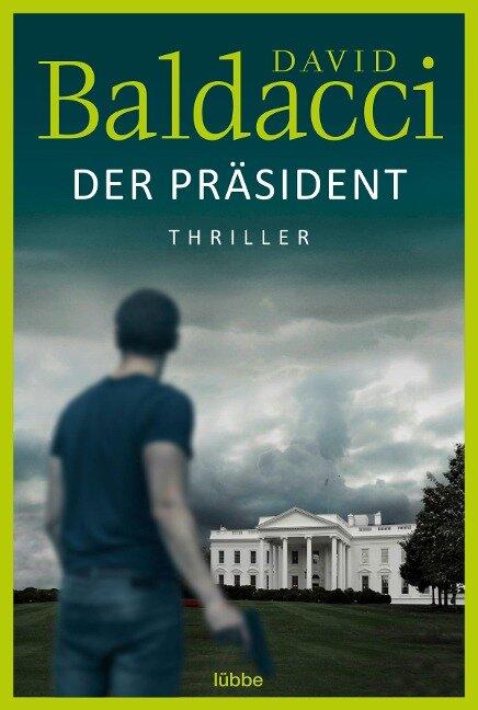 Der Präsident - David Baldacci