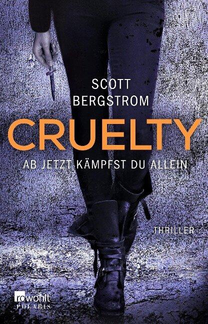 Cruelty - Scott Bergstrom