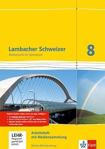 Lambacher Schweizer. 8. Schuljahr. Arbeitsheft mit Lösungsheft und Lernsoftware. Baden-Württemberg -