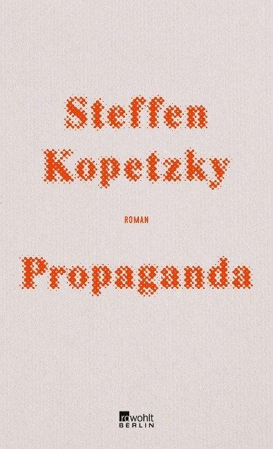 Propaganda - Steffen Kopetzky