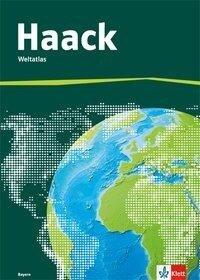 Der Haack Weltatlas für Sekundarstufe 1. Ausgabe Bayern -