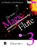 Die neue Magic Flute 3 mit CD -