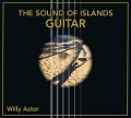 The Sound Of Islands-Guitar - Willy Astor
