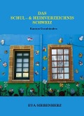 Das Schul- und Heimverzeichnis Schweiz - Eva Siebenherz