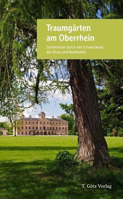 Traumgärten am Oberrhein