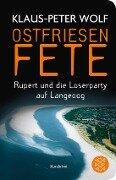 Ostfriesenfete. Rupert und die Loser-Party auf Langeoog. - Klaus-Peter Wolf