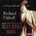 Die Wächter der Teufelsbibel - Richard Dübell