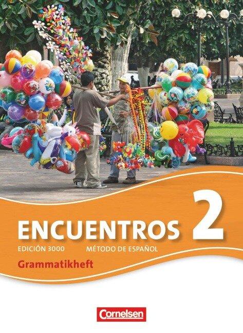 Encuentros 02. Grammatikheft - Jochen Schleyer